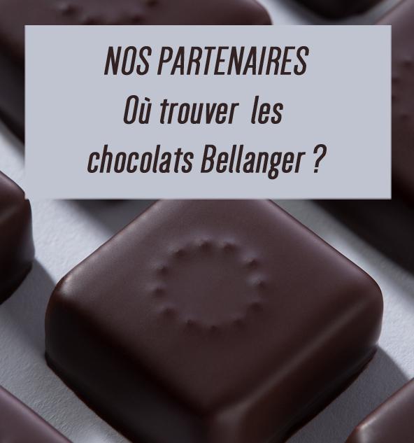 Chocolaterie Bellanger - BLOG - Nos partenaires : où trouver les chocolats Bellanger ?