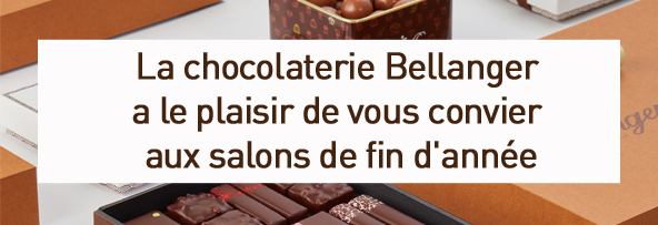Chocolaterie Bellanger - BLOG - Bellanger fait salon… aux salons de fin d'année !